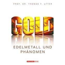 Gold - Edelmetall und Phänomen
