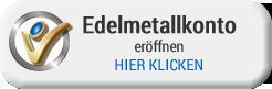Edelmetallkonto eröffnen - hier klicken
